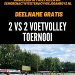 2 tegen 2 Voetvolley toernooi voor senioren dames en heren op 3 juli